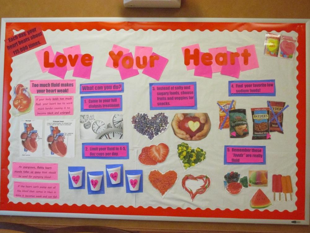 renal dietitian, ESRD, renal diet, dialysis unit, nutrition board, Valentine's Day board, bulletin board, love your heart bulletin board, low potassium, low sodium, fluid control